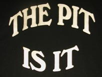 The Pit Is It T-shirt