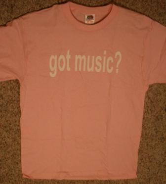 Got Music? Pink Shirt